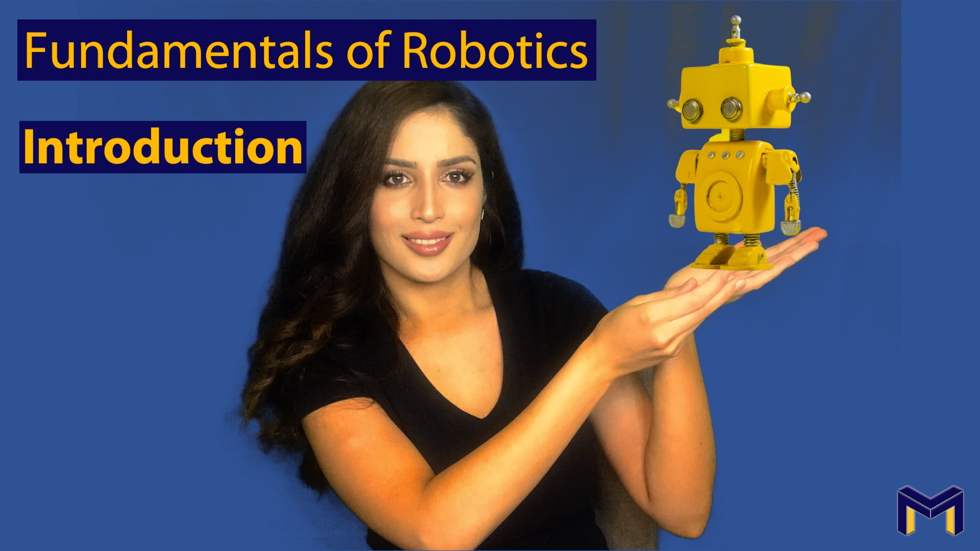 Fundamentals of Robotics: Introduction