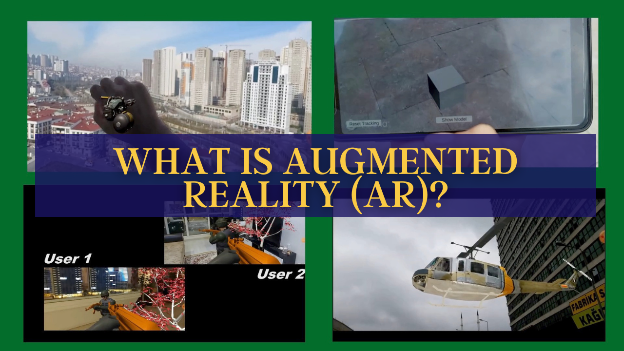 What is Augmented Reality (AR)?