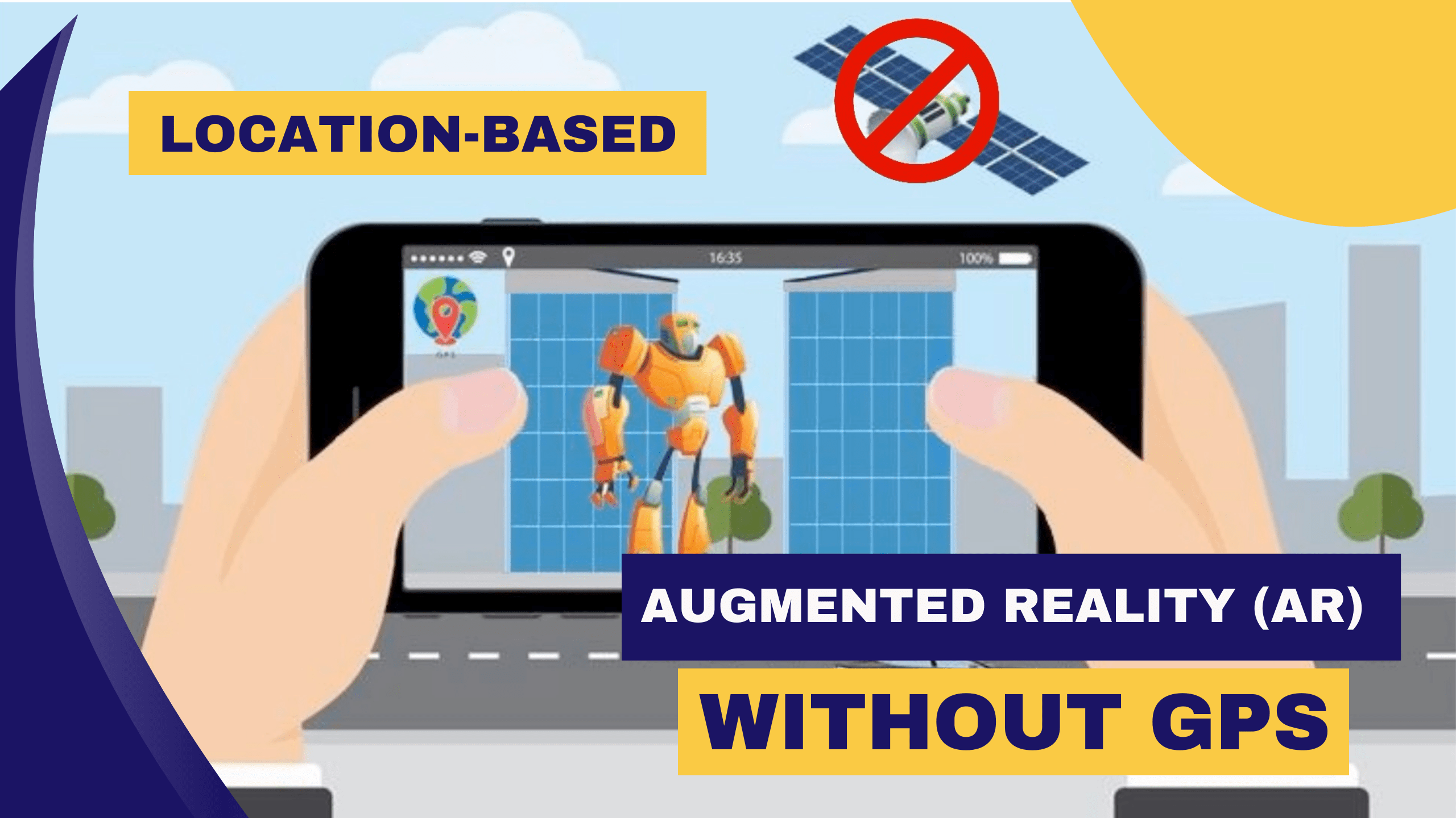 Location-based Augmented Reality (AR) without GPS
